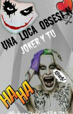 Una loca obsesión by Ruben13A21