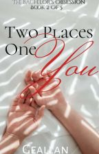 TBO2: Two Places, One You (Completed/R18+) by LadySilhouetteGM
