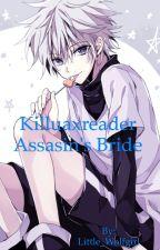 KilluaXreader: Assasin's Bride by Little_Wolfgirl