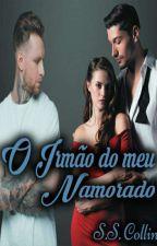 O Irmão Do Meu Namorado  by SSCollins