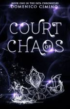 Court of Chaos by LegionsChoice