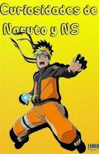 Curiosidades de Naruto y NS by YulisaAlexandraM