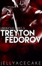 Libidinous Series 3: Treyton Zarek Fedorov by JellyAcecake