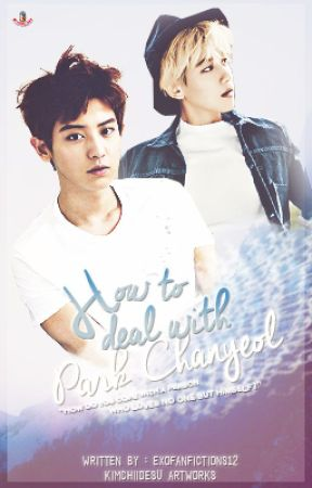 How To Deal With Park Chanyeol by ExoFanfictions12