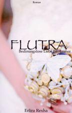 FLUTRA  by Rexha2011