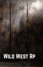 Wild West Roleplay by -salvatorewriter-