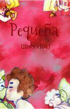 Pequeña [Stevidot]  by -_Noxentrar_-