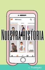 Nuestra Historia by -Rayita