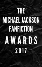 Michael Jackson Fanfiction Awards 2017--Nominations open January 10th by mjscrotchie
