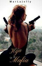 Hija de la mafia by _MarLaJelly_