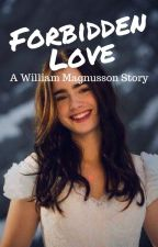 Forbidden Love   William Magnusson by pietroparker
