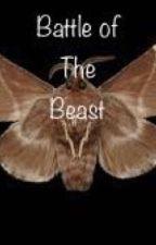 Battle of The Beast by Sammmy134