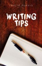 Writing Tips by TahliePurvis