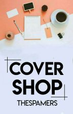 COVER SHOP [❌] by TheSpamers
