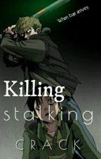 Killing Stalking  [ CRACK ] by HalfSlice