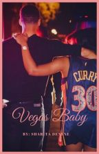 Vegas Baby |Stephen Curry| #Wattys2017 by BlackGirlLit