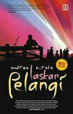 1 - Laskar Pelangi [End] by LyCassiel