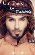 Um Sheik em minha vida by OdetteSilva1