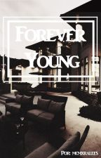 Forever Young by Mcmxralees