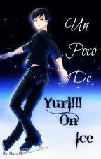 Un Poco De Yuri!!! On Ice by Hazuki_Q02
