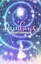 Rainbows  by UnicornOfPeace
