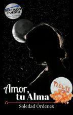 Amor, tu alma. by madeofdreamsbabe_