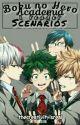 Boku No Hero Academia X Reader Scenarios by thecreativityisreal