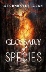 Glossary of Species by Stormhaven_Clan