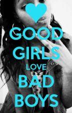 Good girl love bad boy by oliwiabielicka