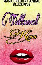 Tattoed Kiss by bluzkyrle