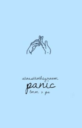 Panic | LIPPA by Atoasttothegroom