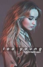 too young | Lucaya Fanfic by bridgetnugget