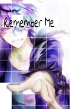 Remember Me (Garry x Reader) by Zozopro23
