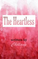 The Heartless by Chellany