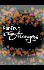 Perfect Strangers by ijustmakeit