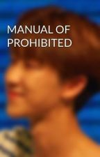 MANUAL OF PROHIBITED by ULZZ8NG