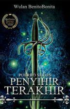 Penyihir Terakhir [ [ Buku 1 Puerro Series ] Proses Penerbitan ] by Benitobonita