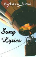 Song Lyrics~ by Lazy_Sushi