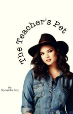 The Teachers Pet by Nyctophilia_love