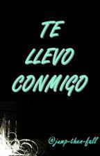 Te Llevo Conmigo (Camren) by jump-then-fall