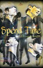 SPEND TIME || FF BTS by nuranieanie