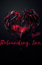 Rebounding, Inc. by scottiwrites
