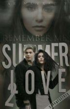 Remember me. Summer Love - 2.  n.h.  by KarinaVradiy