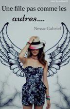 Une fille pas comme les autres... [En correction]. by Nessa-Gabriel