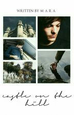 castle on the hill ➳ larry stylinson by sweatlife