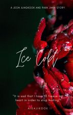 Ice Cold || Jikook by aidajikook