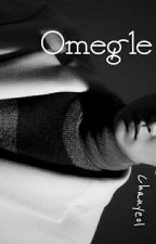 Omegle X Park Chanyeol by Lovechansesoo