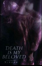 Death Is My Beloved. (Book Two Of The Greek Mythology Series.) by addicted_2_black