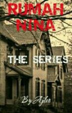 Rumah Nina The Series by Ajileo