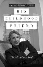 His Childhood Friend by ThatLittlePotterhead